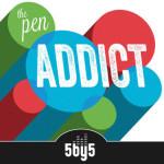 Pen Addict Podcast: Epsiode 81